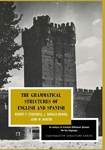 9780226775043: The Grammatical Structures of English and Spanish (Contrastive Structure Series)