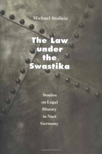 9780226775258: The Law under the Swastika: Studies on Legal History in Nazi Germany