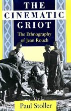 9780226775463: The Cinematic Griot: The Ethnography of Jean Rouch