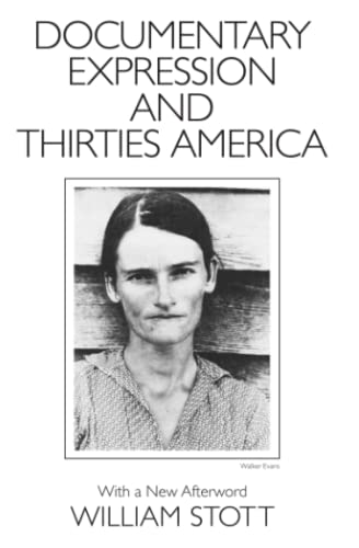 9780226775593: Documentary Expression and Thirties America