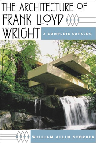 9780226776224: The Architecture of Frank Lloyd Wright: A Complete Catalog