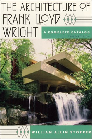 9780226776231: The Architecture of Frank Lloyd Wright: A Complete Catalog