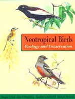 9780226776293: Neotropical Birds: Ecology and Conservation
