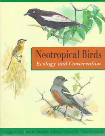 9780226776309: Neotropical Birds: Ecology and Conservation