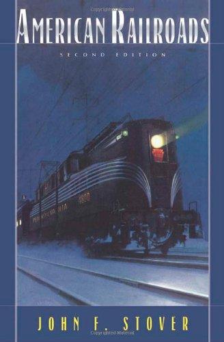 9780226776583: American Railroads (The Chicago History of American Civilization)