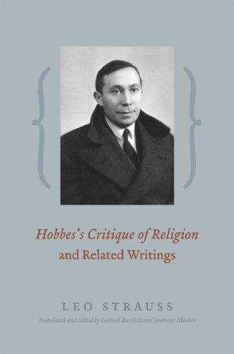 Hobbes's Critique of Religion and Related Writings: Leo Strauss; Translator-Gabriel