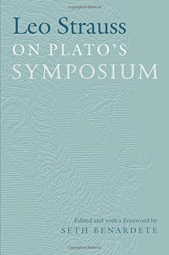 9780226776866: Leo Strauss On Plato's Symposium