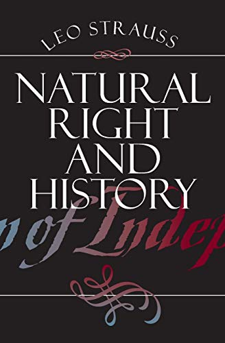 9780226776941: Natural Right and History (Walgreen Foundation Lectures)