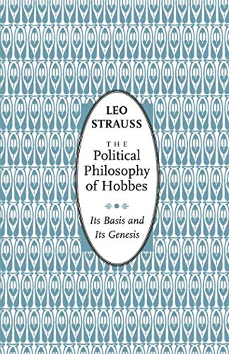 9780226776965: The Political Philosophy of Hobbes: Its Basis and Its Genesis