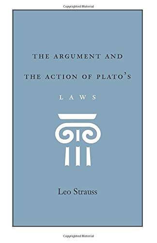 9780226776989: The Argument and the Action of Plato's Laws