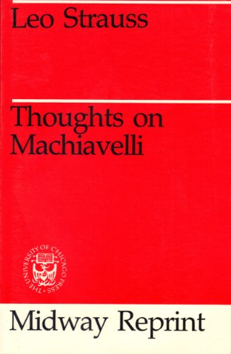 9780226777047: Thoughts on Machiavelli