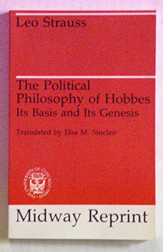9780226777054: The Political Philosophy of Hobbes: Its Basis and Its Genesis