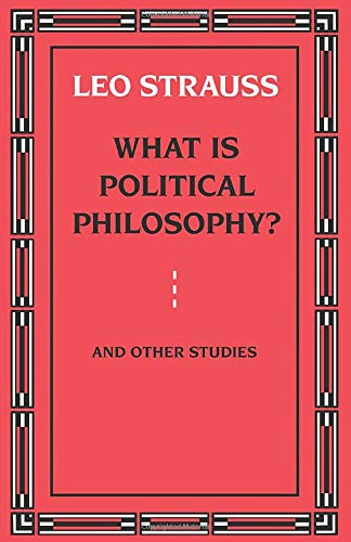9780226777139: What is Political Philosophy? And Other Studies