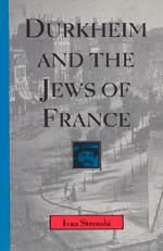 9780226777238: Durkheim and the Jews of France (Chicago Studies in the History of Judaism)