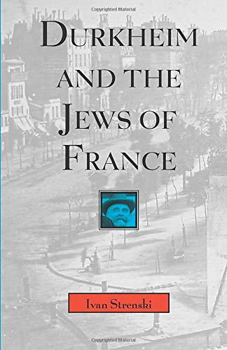9780226777245: Durkheim and the Jews of France (Chicago Studies in the History of Judaism)