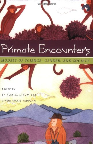 9780226777559: Primate Encounters: Models of Science, Gender, and Society