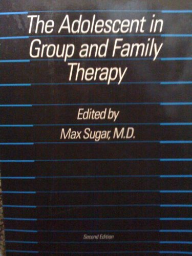 The adolescent in group and family therapy.: Sugar, Max (ed.)