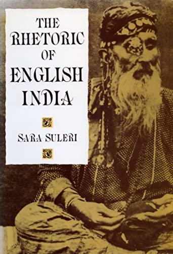 9780226779836: The Rhetoric of English India