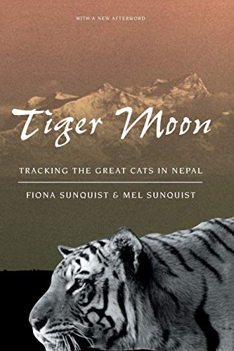 9780226779973: Tiger Moon: Tracking the Great Cats in Nepal