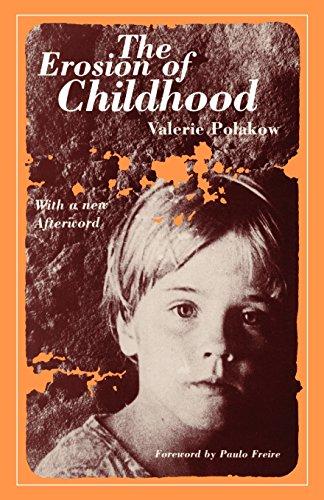 The Erosion of Childhood: Valerie Polakow Suransky