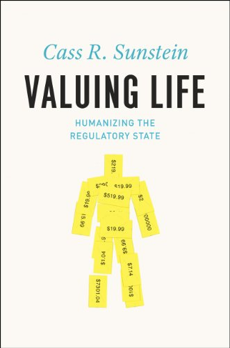 9780226780177: Valuing Life: Humanizing the Regulatory State
