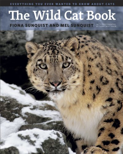 9780226780269: The Wild Cat Book: Everything You Ever Wanted to Know about Cats