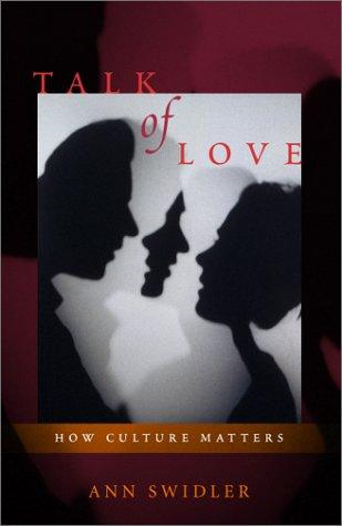 9780226786902: Talk of Love: How Culture Matters