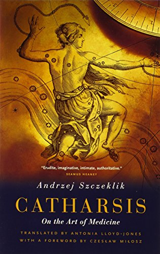 9780226788685: Catharsis: On the Art of Medicine