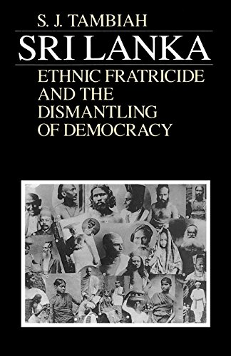 9780226789521: Sri Lanka: Ethnic Fratricide and the Dismantling of Democracy