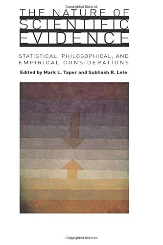 9780226789576: The Nature of Scientific Evidence: Statistical, Philosophical, and Empirical Considerations