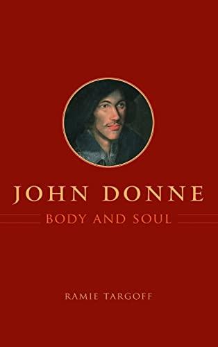 9780226789637: John Donne, Body and Soul