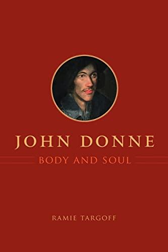 9780226789644: John Donne, Body and Soul