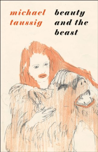 Beauty and the Beast (Hardback): Michael Taussig