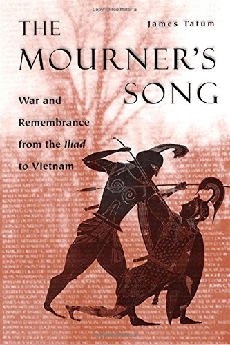 9780226789941: The Mourner's Song: War and Remembrance from the Iliad to Vietnam