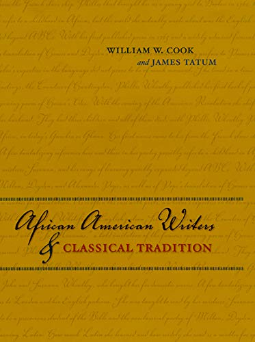 African American Writers and Classical Tradition: Cook, William W.; Tatum, James