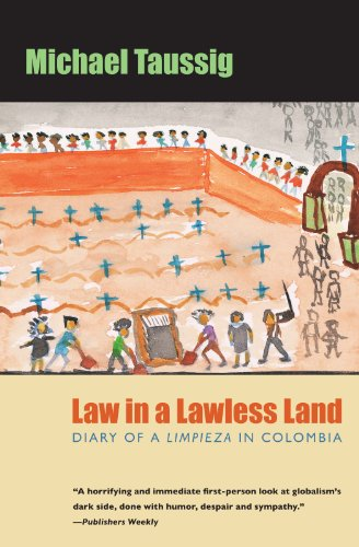 9780226790145: Law in a Lawless Land: Diary of a Limpieza in Colombia