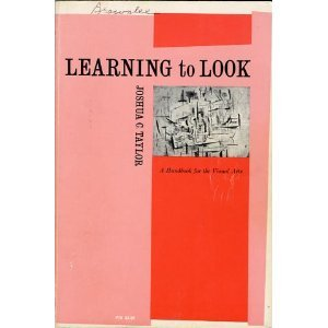 9780226791494: Learning to Look: A Handbook for the Visual Arts (Phoenix Books)