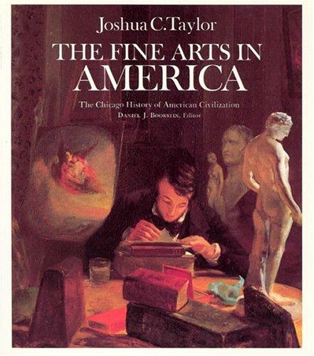 9780226791517: The Fine Arts in America (The Chicago History of American Civilization)