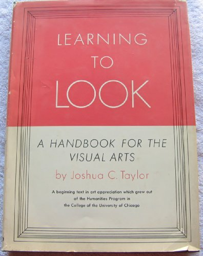 9780226791524: Learning to look: A handbook for the visual arts