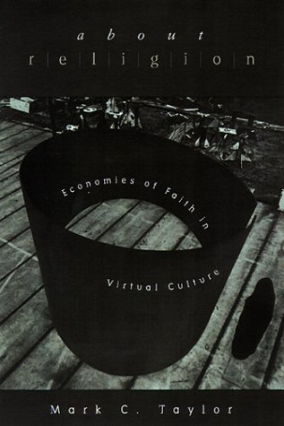 9780226791623: About Religion: Economies of Faith in Virtual Culture (Religion and Postmodernism)