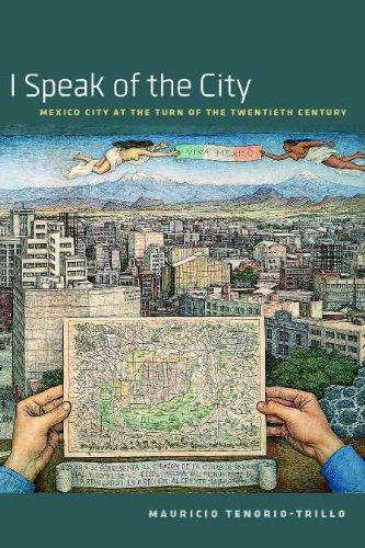 9780226792712: I Speak of the City: Mexico City at the Turn of the Twentieth Century