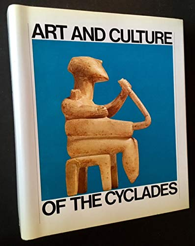 9780226794990: Art and Culture of the Cyclades in the Third Millennium B.C