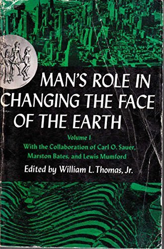 9780226796048: Man's Role in Changing the Face of the Earth Volume I