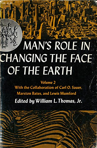 9780226796055: Man's Role in Changing the Face of the Earth Volume 2 (Phoenix Books)
