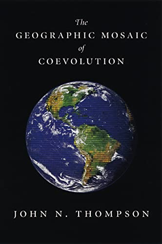 9780226797625: The Geographic Mosaic of Coevolution (Interspecific Interactions)