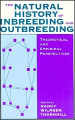 9780226798547: The Natural History of Inbreeding and Outbreeding: Theoretical and Empirical Perspectives (Studies in Crime and Justice)