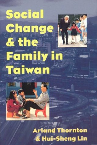 9780226798585: Social Change and the Family in Taiwan (Population and Development Series)