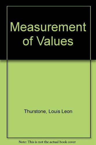 Measurement of Values: Thurstone, Louis Leon