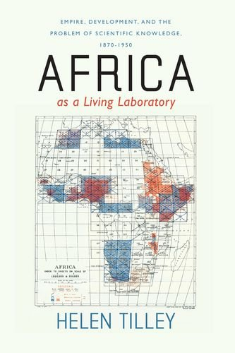 9780226803463: Africa as a Living Laboratory – Empire, Development and the Problem of Scientific Knowledge, 1870–1950