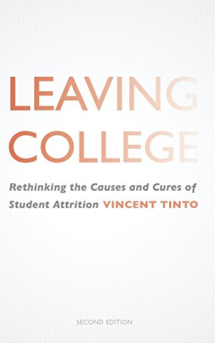 9780226804491: Leaving College: Rethinking the Causes and Cures of Student Attrition